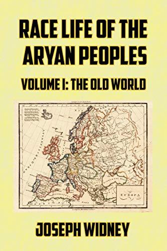 Race Life of the Aryan Peoples Volume: Joseph Widney