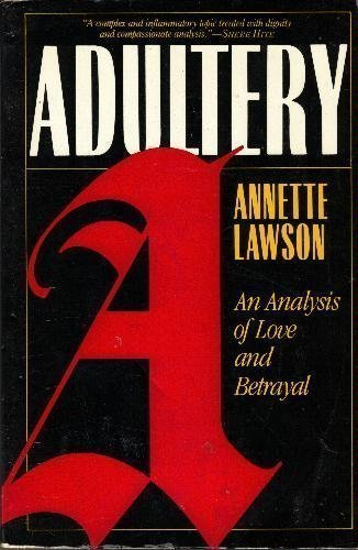 9780465000760: Adultery: An Analysis Of Love And Betrayal