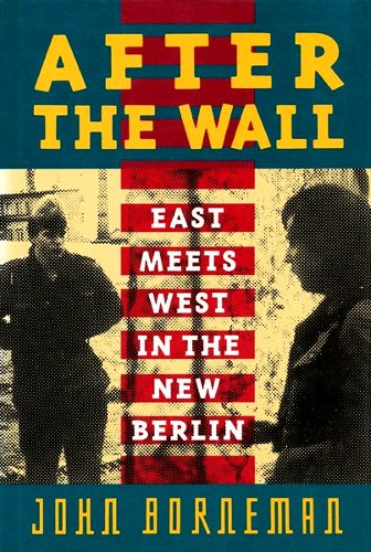 9780465000845: After the Wall: East Meets West in the New Berlin