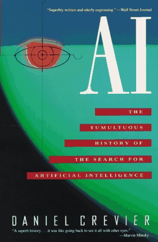 9780465001040: AI: The Tumultuous History of the Search for Artificial Intelligence