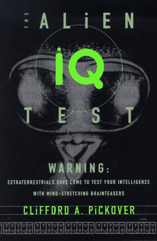 9780465001101: The Alien IQ Test