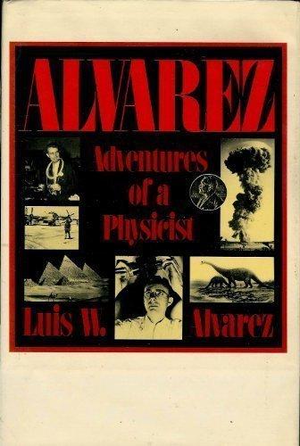 9780465001156: Alvarez (Alfred P. Sloan Foundation Series)