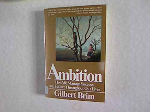 9780465001187: Ambition: How We Manage Success and Failure throughout Our Lives