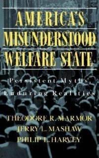9780465001224: America's Misunderstood Welfare State: Persistent Myths, Enduring Realities