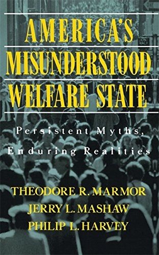 9780465001231: America's Misunderstood Welfare State: Persistent Myths, Enduring Realities