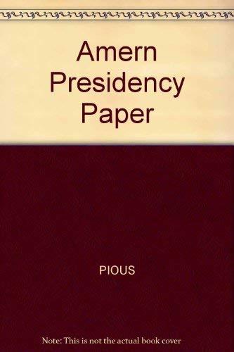 9780465001842: Amern Presidency Paper