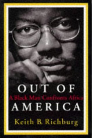 OUT OF AMERICA : A BLACK MAN CONFRONTS A