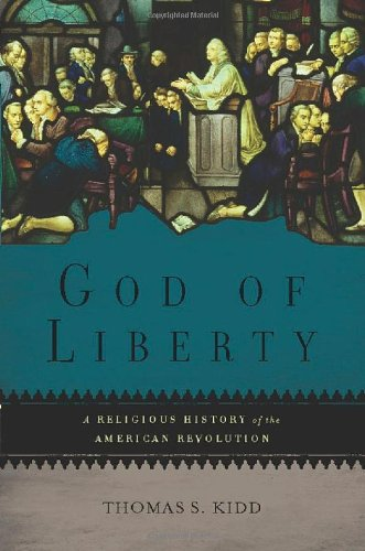 9780465002351: God of Liberty: A Religious History of the American Revolution