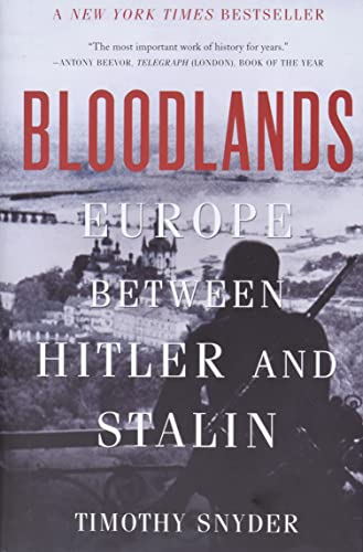 9780465002399: Bloodlands: Europe Between Hitler and Stalin