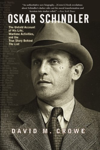 9780465002535: Oskar Schindler: The Untold Account of His Life, Wartime Activites, and the True Story Behind the List