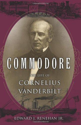 9780465002559: Commodore: The Life of Cornelius Vanderbilt