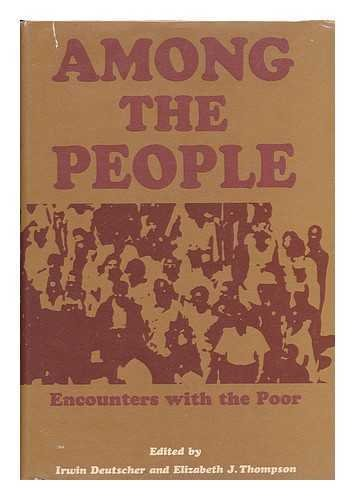 Among the People: Encounters with the Poor