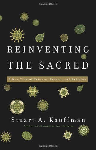 9780465003006: Reinventing the Sacred: A New View of Science, Reason, and Religion