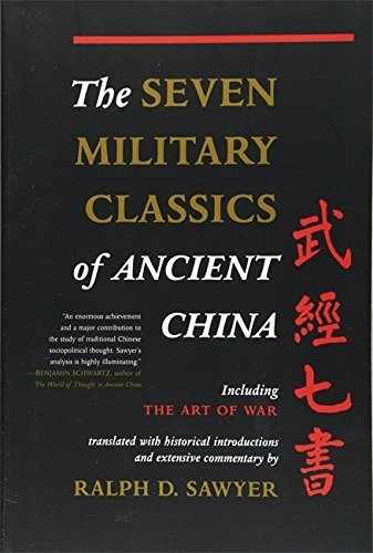 The Seven Military Classics Of Ancient China (History and Warfare) (0465003044) by [???]