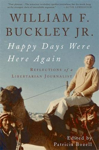 9780465003358: Happy Days Were Here Again: Reflections of a Libertarian Journalist