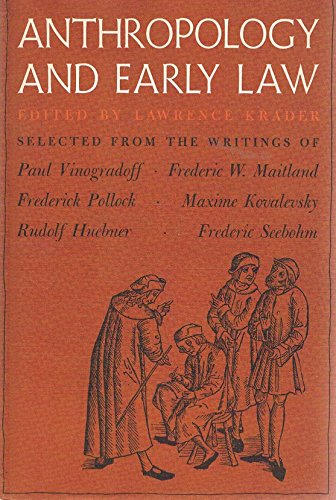 9780465003433: Anthropology and Early Law