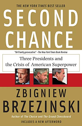 9780465003556: Second Chance: Three Presidents and the Crisis of American Superpower
