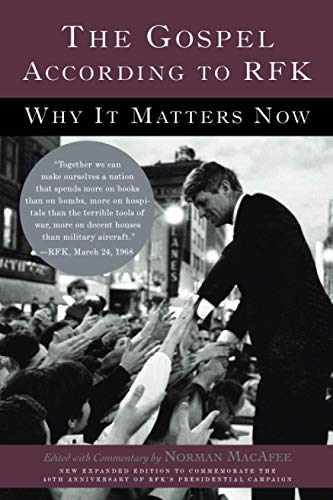 9780465003587: The Gospel According to RFK: Why It Matters Now