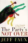 9780465004034: The Party's Not Over: A New Vision For The Democrats