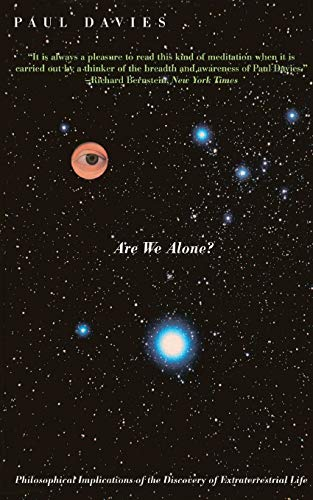 9780465004195: Are We Alone?: Philosophical Implications Of The Discovery Of Extraterrestrial Life