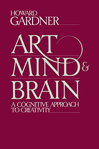 9780465004454: Art, Mind, And Brain: A Cognitive Approach To Creativity