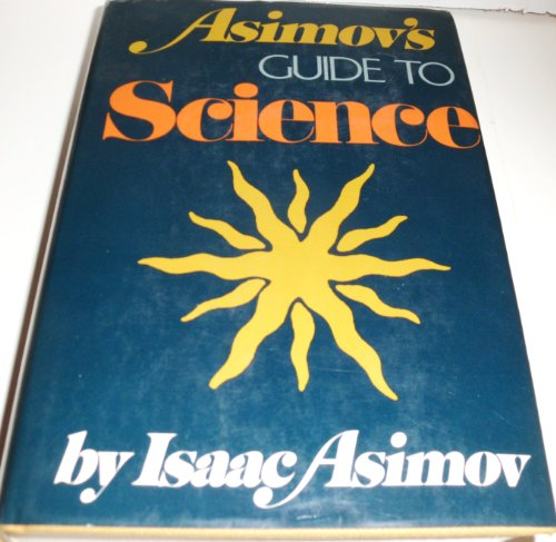 9780465004720: Asimov's Guide To Science