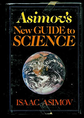 9780465004737: Asimov's New Guide to Science