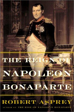 9780465004812: The Reign Of Napoleon Bonaparte