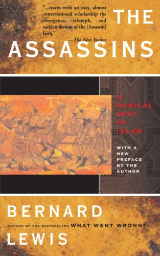 9780465004980: The Assassins: A Radical Set in Islam