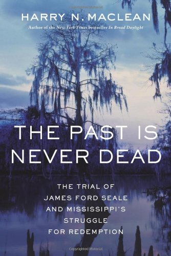 The Past Is Never Dead: The Trial: MacLean, Harry N.