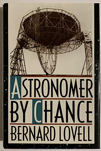 9780465005123: Astronomer By Chance (Sloan Foundation Science Series)