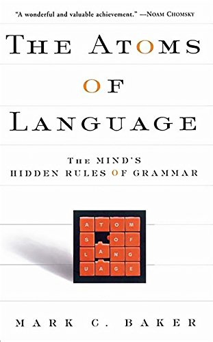 9780465005222: The Atoms of Language: The Mind's Hidden Rules of Grammar