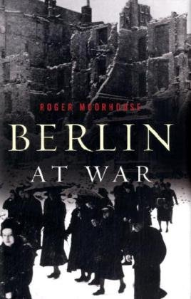 9780465005338: Berlin at War