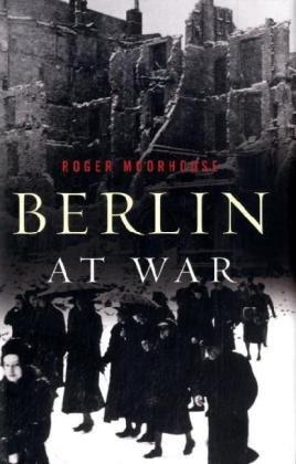 9780465005338: Berlin at War