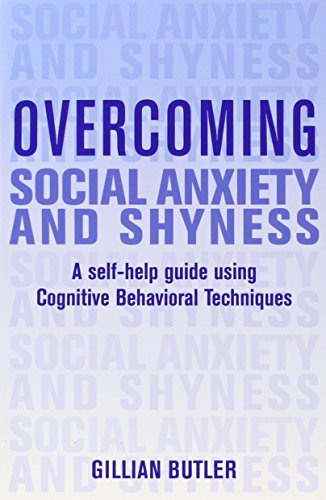 9780465005451: Overcoming Social Anxiety and Shyness: A Self-help Guide Using Cognitive Behavioral Techniques