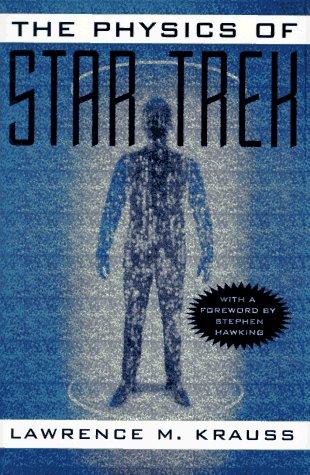 9780465005598: The Physics of Star Trek