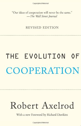 9780465005642: The Evolution of Cooperation: Revised Edition