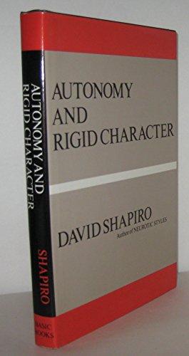 9780465005673: Autonomy and Rigid Character
