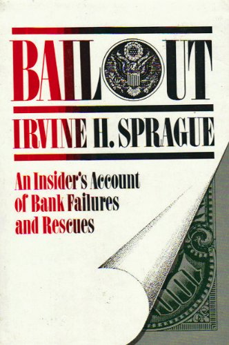 9780465005772: Bailout: An Insider's Account of Bank Failures and Rescues