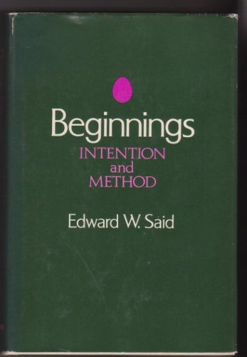 9780465005802: Beginnings: Intention and method