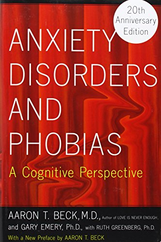 9780465005871: Anxiety Disorders and Phobias: A Cognitive Perspective