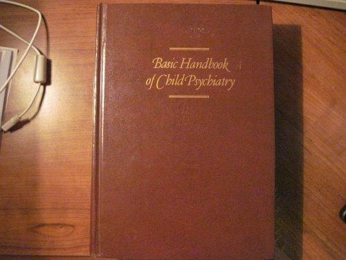 Basic Handbook Of Child Psychiatry Vol. I: Development: Call, Justin L.