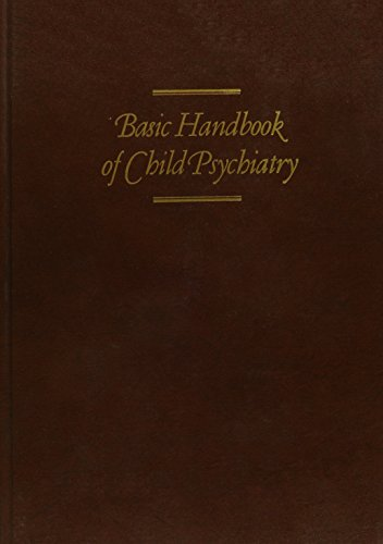 9780465005918: Basic Handbk Child Psych V 3 (Basic handbook of child psychiatry)