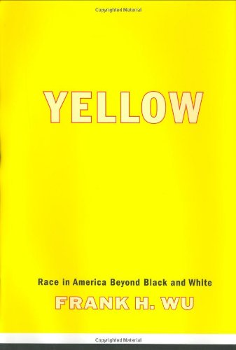 9780465006397: Yellow: Race In America Beyond Black And White