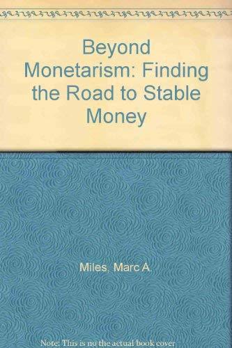 9780465006649: Beyond Monetarism