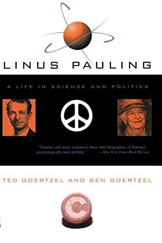 Linus Pauling: Ted Goertzel