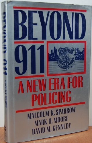 9780465006755: Beyond 911: A New Era For Policing