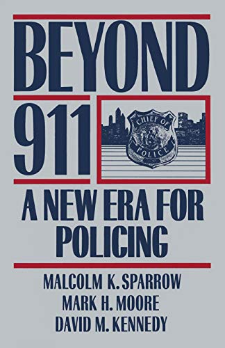 9780465006762: Beyond 911: A New Era For Policing