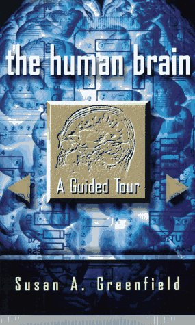 9780465007257: The Human Brain: A Guided Tour (Science Masters Series)