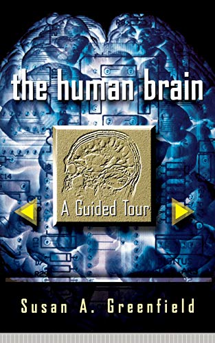 9780465007264: The Human Brain: A Guided Tour (Science Masters Series)